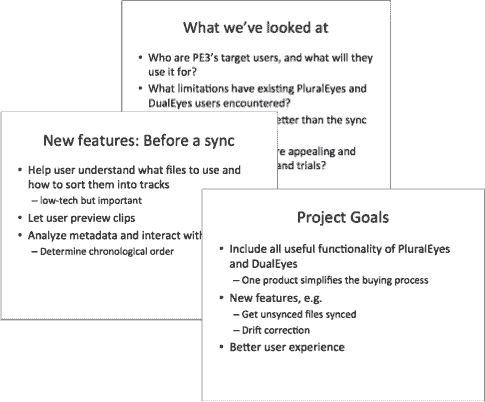 Slides from the PluralEyes 3 kickoff meeting